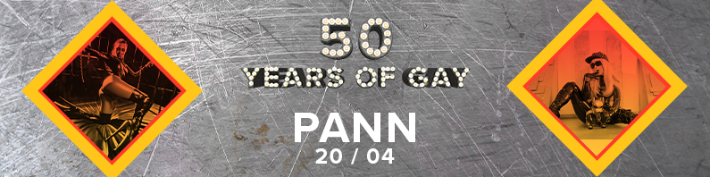 PANN 50 Years of Gay | 20/04