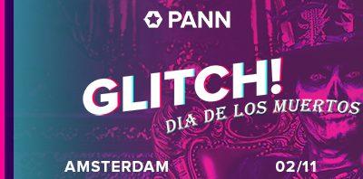 PANN Glitch! Amsterdam | 02/11