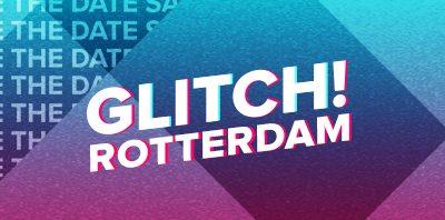 PANN Glitch! Rotterdam (AFGELAST/CANCELLED)